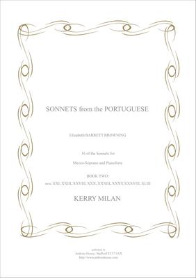 Picture of Sheet music  for mezzo-soprano and piano by Kerry Milan. Song cycle comprising settings of 16 of Elizabeth Barrett Browning's famous love sonnets, circa 42 minutes