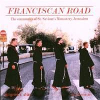 Picture of CD of Franciscan chant. Artist: Friars of St Saviours Monastery