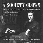 Picture of CD of vocal music by George Grossmith, performed by Leon Berger and Selwyn Tillett.