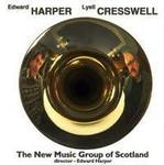 Picture of CD of music by Edward Harper and Lyell Cresswell, performed by the New Music Group of Scotland, with Jane Manning (soprano).