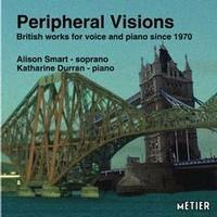 Picture of CD of contemporary British vocal music, performed by Alison Smart (soprano) and Katherine Durran (piano).