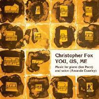 Picture of CD of music by Christopher Fox, performed by Amanda Crawley (soprano), Ian Pace (piano) and Christopher Fox (tape collage).