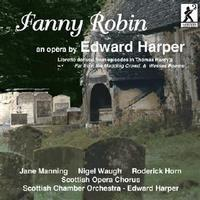 Picture of CD of the opera by Edward Harper, performed by Jane Manning, Nigel Waugh and Roderick Horn with the Scottish Opera Chorus and Scottish Chamber Orchestra, directed by Edward Harper.