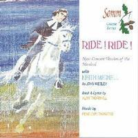 "Picture of The new concert version of the Thornhill/Thwaites musical ""Ride! Ride!"" with Keith Michell as John Wesley."