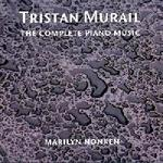 Picture of CD of the complete piano music of Tristan Murail, performed by Marilyn Nonken - 2 CDs for the price of 1