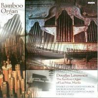 Picture of CD of music for Bamboo Organ and Orchestra, soloist Douglas Lawrence conducted by Bernhard Emmer