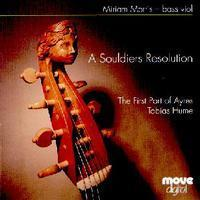 Picture of CD of Ayres for bass viol and countertenor by Tobias Hume, performed by Miriam Morris and Christopher Field