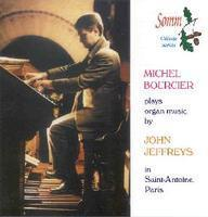 Picture of CD of organ music by John Jeffreys performed by Michel Bourcier on the organ of Saint-Antoine, Paris