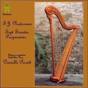 Picture of These popular sonatinas played as Naderman may have heard them on a wonderful reproduction Naderman single-action harp and performed by a knowledgeable, historically aware and sensitive harpist. Artist: Danielle Perrett