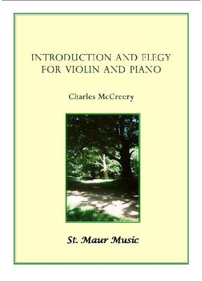 Picture of Sheet music  for piano and violin by Charles McCreery. A highly lyrical piece, at a moderate tempo, suitable for professionals and amateurs alike. In 1996 the Elegy section of this piece was shortlisted for the Match Composition Prize