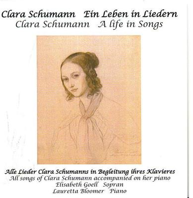 Picture of The 29 songs composed by Clara Schumann woven into her life story. All songs are accompanied by a piano made for her in the early 1840's. Artist: Elisabeth Goell