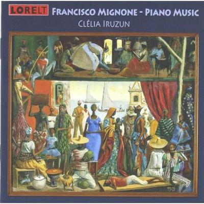 Picture of CD of piano music by Francisco Mignone, performed by Clélia Iruzun