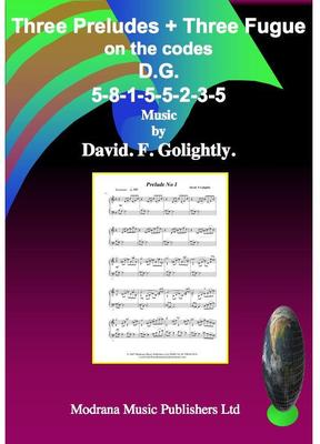 Picture of Sheet music  by David Frederick Golightly. Three Preludes and Three Fugues for Piano that use the code D.G.