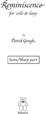 Picture of Sheet music  by David Gough. A lovely, wistful piece for the captivating combination of Cello and Harp. This piece has always been popular with performers and audiences alike.
