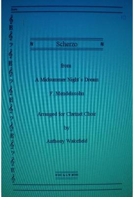 "Picture of Sheet music  for clarinet choir by Felix Mendelssohn. From ""A Midsummer Night`s Dream""."