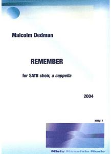 Picture of Sheet music  for soprano, alto, tenor and bass by Malcolm Dedman. A setting of a poem by Christina Rossetti for SATB choir, a cappella.