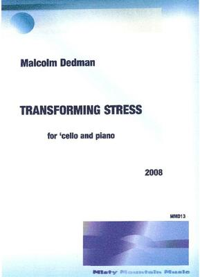 Picture of Sheet music  by Malcolm Dedman. A 6 minute piece for cello and piano that transforms a theme full of tension into a more relaxed section.
