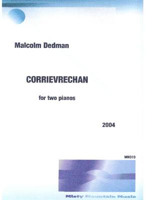 Picture of Sheet music  by Malcolm Dedman. Written in 2004, this is a dramatic 4 minute piece for two pianos.