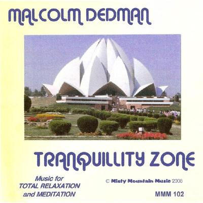Picture of Tranquillity Zone is a CD of music for relaxation and meditation, containing four pieces realised at an electronic keyboard. Artist: Malcolm Dedman