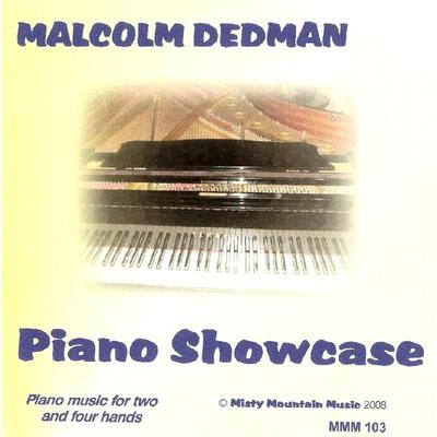 Picture of This CD represents a cross-section of the composer's output for piano, including pieces for two hands as well as four hands. Artist: Malcolm Dedman