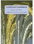 Picture of A selection from Johann Strauss' operetta arranged for 4 flutes with piano.