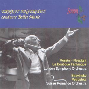 Picture of CD of orchestral ballet music by Rossini-Respighi and Stravinsky, performed by the LSO and the Suisse Romande Orchestra, conducted by Ernest Ansermet