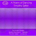 Picture of CD of music for clarinet and chorus by Timothy Salter performed by The Ionian Singers, conducted by the composer Artist: The Ionian Singers and Jessica Townsend