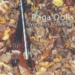 Picture of CD of original arrangements inspired by classical works in cross-over style performed by Melbourne ensemble, Raga Dolls