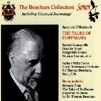 Picture of CD of Sir Thomas Beecham conducting a performance sung in English of Offenbach's <b>The Tales of Hoffmann</b> Artist: Royal Philharmonic Orchestra, Sir Thomas Beecham and Sadlers Wells