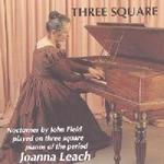 Picture of CD of music for square piano by John Field, performed by Joanna Leach