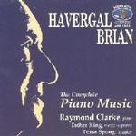Picture of CD of piano music by Havergal Brian played by Raymond Clark (piano), with Esther King (mezzo-soprano) and Tessa Spong (speaker).