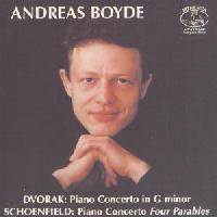 Picture of CD of piano concertos by Dvořák and Schoenfeld, played by Andreas Boyde. Artist: Freiburg Philharmonic Orchestra, Dresdner Sinfoniker and Andreas Boyde