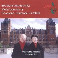 Picture of CD of violin sonatas by Goossens, Hurlstone and Turnbull, performed by Madeleine Mitchell (violin) and Andrew Ball (piano)