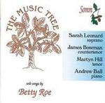 Picture of The Music Tree - solo songs by Betty Roe performed by Sarah Leonard, Soprano, James Bowman, Countertenor, Martyn Hill, Tenor, Andrew Ball, Piano