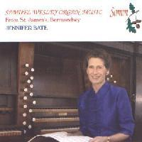 Picture of CD of music for organ by Samuel Wesley performed by Jennifer Bate on the historic organ of St. James's, Bermondsey