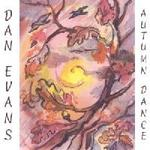 Picture of CD of contemporary folk music written and performed by Dan Evans.