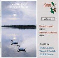 Picture of A Century of English Song, Volume 1, performed by Sarah Leonard, soprano, Malcom Martineau, piano