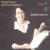 Picture of CD of music for piano by Edward MacDowell performed by Sandra Carlock