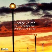 Picture of CD of the complete Piano Music of George Crumb, performed by Philip Mead