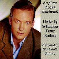 Picture of CD of Lieder by Schumann, Franz and Brahms, performed by Stephan Loges (baritone) and Alexander Schmalz (piano)