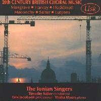 Picture of CD of 20th and 21st century British choral music performed by the Ionian Singers, conducted by Timothy Salter Artist: Ionian Singers, Thalia Myers and Erik Jacobsen