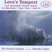 Picture of CD of late romantic choral music performed by the Ionian Singers, conductor Timothy Salter