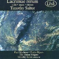 Picture of CD of music for cello, organ and chorus by Timothy Salter performed by the Ionian Singers, conducted by the composer Artist: Ionian Singers, Paul Marleyn and Thalia Myers