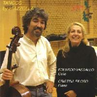 Picture of CD of cello and piano tangos by Piazzolla, arranged by Jose Bragato, and performed by Eduardo Vassallo on cello and Cristina Filoso on piano