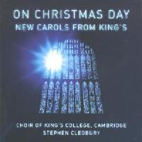 Picture of Double CD of new carols commissioned for King's College Choir, Cambridge Artist: King's College Choir and Stephen Cleobury