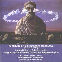 Picture of CD of orchestral and choral works by Arnold, Milhaud and  Vaughan Williams performed by the City of Glasgow Chorus, Orchestra of Scottish Opera conducted by Graham Taylor, soloist Anne Taylor