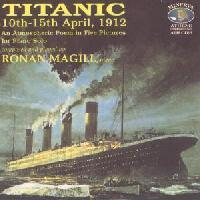 Picture of CD of, TITANIC 10th - 15th April 1912, composed and performed by Ronan Magill - An atmospheric Poem in Five Pictures for Solo Piano.