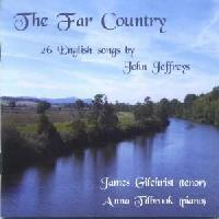 Picture of CD of English songs by John Jeffreys, performed by the tenor James Gilchrist, accompanied by Anna Tilbrook on piano Artist: James Gilchrist and Anna Tilbrook