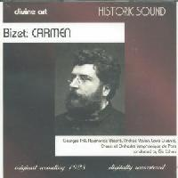 Picture of CD of Bizet's Carmen, originally recorded in 1928 Artist: Elie Cohen, Chorus et Orchestre Symphonique de Paris, Georges Thill, Raymonde Visconti, Louis Guenot and Andree Vavon