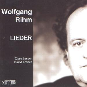 Picture of CD of Lieder by Wolfgang Rihm performed by Clare Lesser (soprano) and David Lesser (piano)